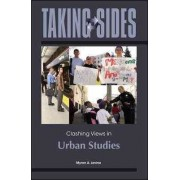 Taking Sides: Clashing Views in Urban Studies by Myron Levine