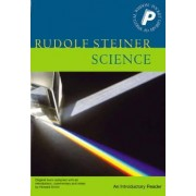 Science: an Introductory Reader by Rudolf Steiner