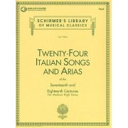 G. Schirmer Twenty-Four Italian Songs And Arias Of The 17th And 18th Centuries - Medium High Voice (Book/CD). Partitions, Downloads pour Voix Moyenne, Voix Haute, Accompagnement Piano