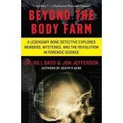 Beyond the Body Farm by Dr Bill Bass