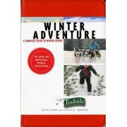 A Trailside Guide: Winter Adventure by Steven M. Krauzer