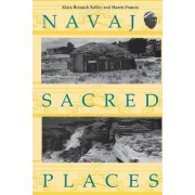Navajo Sacred Places by Klara B. Kelley
