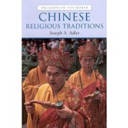 Chinese Religious Traditions by Jane Price Laudon