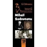 Mihail Sadoveanu Din Istoria Literaturii Romane De La Origini Pana In Prezent - G. Calinescu