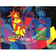 Dance of the Rain Gods by Julee Dickerson Thompson