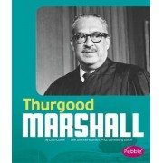 Thurgood Marshall by Gail Saunders-Smith