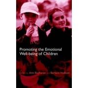 Promoting Children's Emotional Well-Being by Ann Buchanan