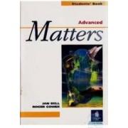 Matters advanced students book - Jan Bell Roger Gower