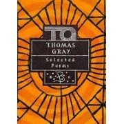 Selected Poems Of Thomas Gray