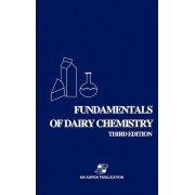Fundamentals of Dairy Chemistry by Robert Jenness