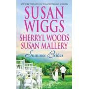 Summer Brides by Susan Wiggs