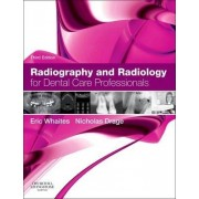 Radiography and Radiology for Dental Care Professionals by Eric Whaites