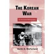 The Korean War by Keith D. McFarland