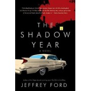 The Shadow Year by Jeffrey Ford