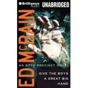 Give the Boys a Great Big Hand by Ed McBain