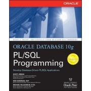 Oracle Database 10g PL/SQL Programming by Scott Urman