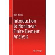 Introduction to Nonlinear Finite Element Analysis 2012 by Nam-Ho Kim