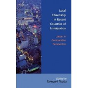 Local Citizenship in Recent Countries of Immigration by Takeyuki Tsuda