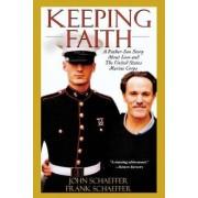 Keeping Faith by Frank Schaeffer