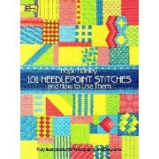 101 Needlepoint Stitches and How to Use Them by Hope Hanley