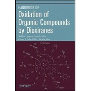 Oxidation of Organic Compounds by Dioxiranes by Waldemar Adam