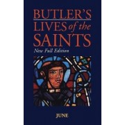 Butler's Lives of the Saints: June by Alban Butler