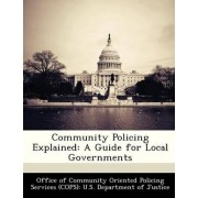 Community Policing Explained by Office of Community Oriented Policing Se