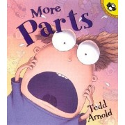 More Parts by Tedd Arnold