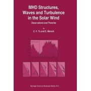 MHD Structures, Waves and Turbulence in the Solar Wind by C-.Y. Tu