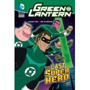 The Last Super Hero by Michael S. Dahl
