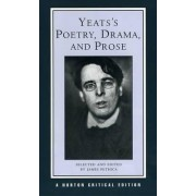 Yeats's Poetry, Drama, and Prose by William Butler Yeats