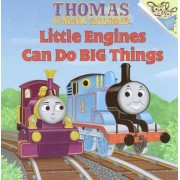 Little Engines Can Do Big Things by Random House