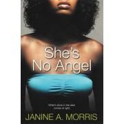 She's No Angel by Janine A. Morris