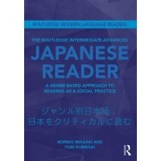 The Routledge Intermediate to Advanced Japanese Reader by noriko Iwasaki