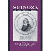 Spinoza: Metaphysical Themes by Olli Koistinen