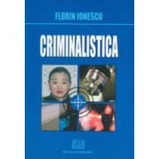 Criminalistica. universitara