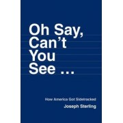 Oh Say, Can't You See ... by Joseph Sterling