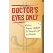 Doctor's Eyes Only by Thomas S Martin Cfp