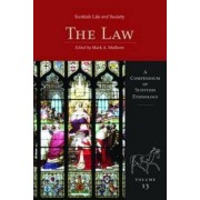 Scottish Life and Society The Law: v. 13