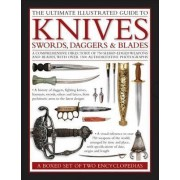 The Ultimate Illustrated Guide to Knives, Swords, Daggers & Blades: A Box Set of Two Reference Books by Harvey J. S. Withers