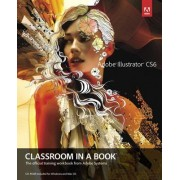 Adobe Illustrator CS6 Classroom in a Book by Adobe Creative Team