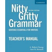 Nitty Gritty Grammar Teacher's Manual by A.Robert Young