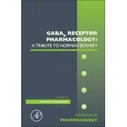GABAb Receptor Pharmacology: A Tribute to Norman Bowery: Volume 58 by Thomas Blackburn