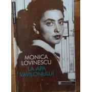 La Apa Vavilonului - Monica Lovinescu