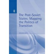 The Post-Soviet States by Graham Smith