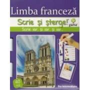 Scrie si sterge - Limba franceza. Pre-Intermediaire