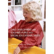 Child Development and Teaching Pupils with Special Educational Needs by Lyn Layton