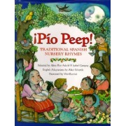 Pio Peep! by Alma Flor Ada