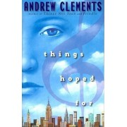 Things Hoped for by Andrew Clements