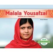 Malala Yousafzai: Activista Por La Educacion (Malala Yousafzai: Education Activist)